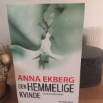 """Boganbefaling af """"Den hemmelige kvinde"""" af Anna Ekberg"""