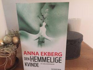 """""""Den hemmelige kvinde"""" af Anna Ekberg"""