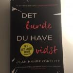 """Boganbefaling: """"Det burde du have vidst"""" af Jean Hanff Korelitz"""