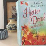 """Boganbefaling af """"Hjerter i brand (må ikke slukkes)"""" af Emma Hamberg"""