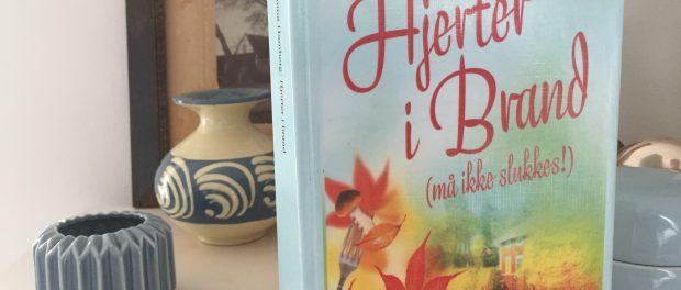 """Hjerter i brand (må ikke slukkes)"" af Emma Hamberg"