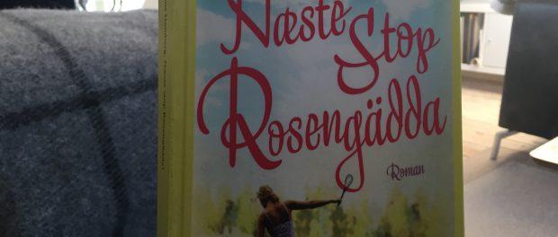 """Næste stop Rosengädda"" af Emma Hamberg"
