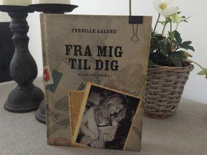"""""""Fra mig til dig"""" af Pernille Aalund"""