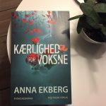 """""""Kærlighed for voksne"""" af Anna Ekberg"""