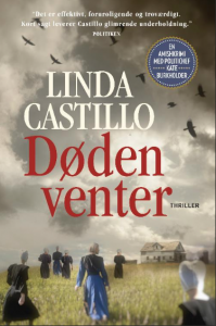 """""""Døden venter"""" af Linda Castillo"""