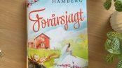 """""""Forårsjagt"""" af Emma Hamberg"""